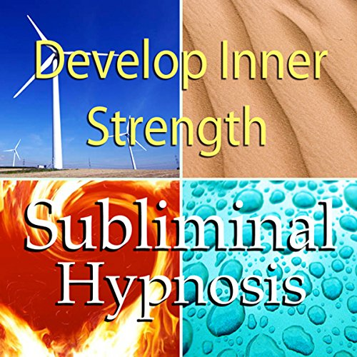 Develop Inner Strength Subliminal Affirmations cover art