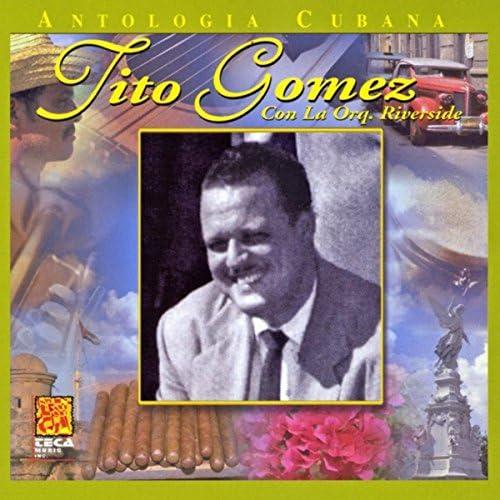Tito Gomez & La Orquesta Riverside