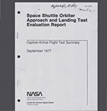 Space Shuttle Orbiter Approach and Landing Test Evaluation Report. Captive-Active Flight Test Summary