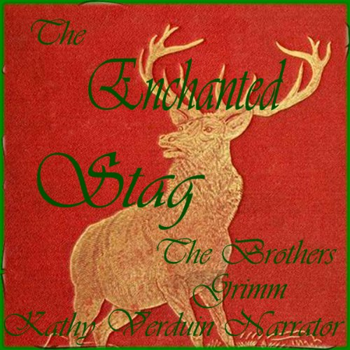 The Enchanted Stag audiobook cover art