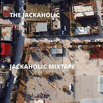 Jackaholic Mixtape