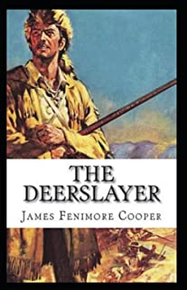 The Deerslayer Annotated