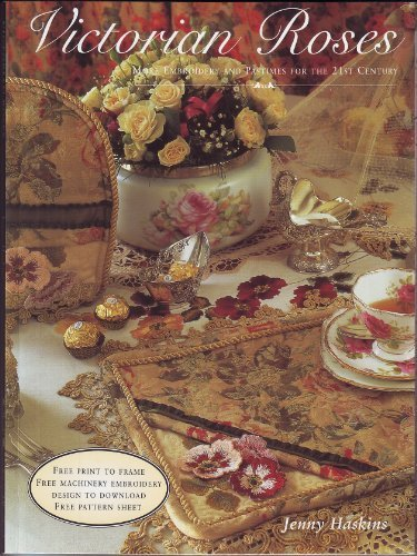 Fantastic Deal! Victorian Roses: More Embroidery and Pastimes for the 21st Century/With Print and Pa...