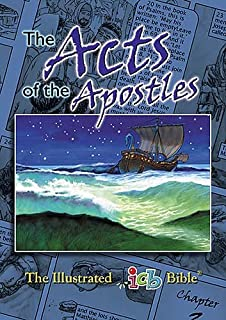 The Acts Of The Apostles: The Illustrated International Childrens Bible (The Illustrated icb BIble)
