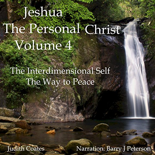Jeshua, the Personal Christ: Vol. 4 audiobook cover art
