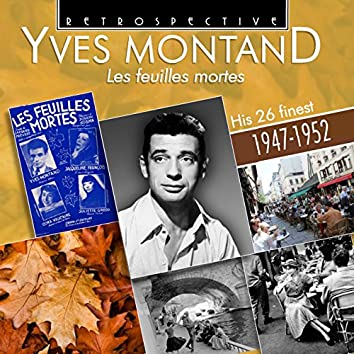 Yves Montand: Les Feuilles Mortes