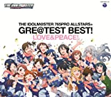 [B00DW2LIM2: THE IDOLM@STER 765PRO ALLSTARS+GRE@TEST BEST! -LOVE&PEACE! -]