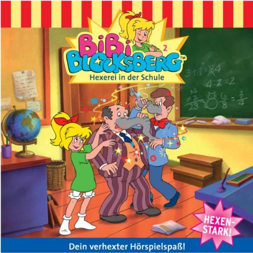 Hexerei in der Schule (Bibi Blocksberg 2) audiobook cover art
