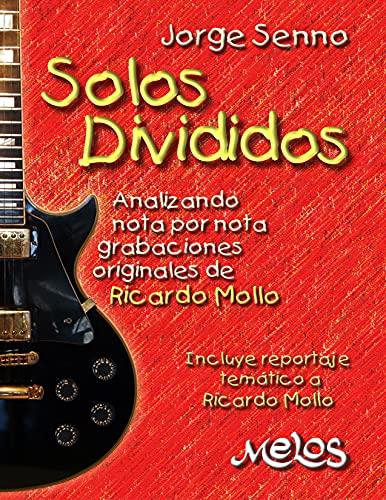 Solos Divididos: Analizando nota por nota grabaciones originales de Ricardo Mollo