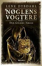 Nøglens Vogtere #1: Den Gyldne Nøgle (Danish Edition)