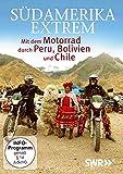 Südamerika Extrem: Motorradtour Peru, Bolivien, Chile