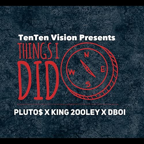 Pluto$ feat. King 2ooley & Dboi