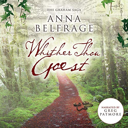 Whither Thou Goest Audiobook By Anna Belfrage cover art