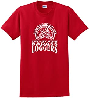 Created Equal, A Few Men Become Loggers T-Shirt