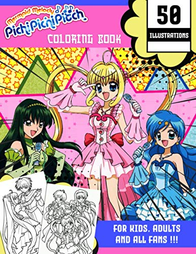 Mermaid Melody Pichi Pichi Pitch Coloring Book: Coloring Book With Unofficial High Quality Naruto Manga Images for Kids and Adults - 50 Illustrations