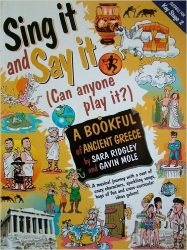 A Bookful of Ancient Greece: Can Anyone Play it? (Sing it and Say it: Can Anyone Play it?)