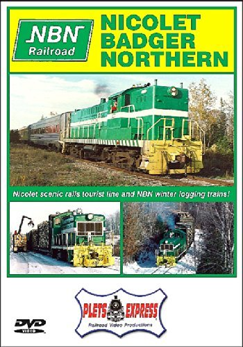 Nicolet Badger Northern Railroad by Nicolet Badger Northern