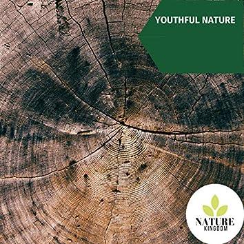 Youthful Nature