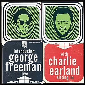 George Freeman with Charlie Earland Live