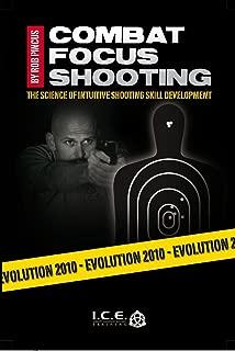 Combat Focus Shooting: Evolution 2010