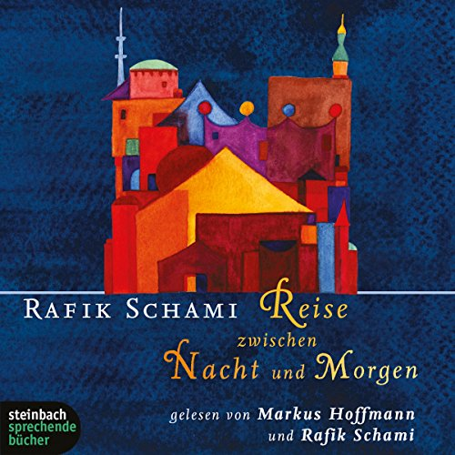 Reise zwischen Nacht und Morgen audiobook cover art