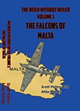 The Reich Without Hitler: Volume 1: The Falcons of Malta (English Edition)