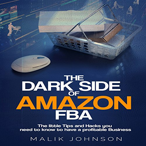 The Dark Side of Amazon FBA audiobook cover art
