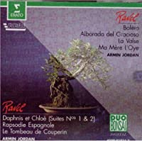 Ravel: Bolero; Alborada del Gracioso; La Valse; Ma Mere l'Oye; Daphnis et Chloe, suites Nos. 1 & 2; Rapsodie Espagnole; Le Tombeau de Couperin