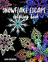 Snowflake Escape coloring book: 29 snowy images for you to color and decorate winter is coming