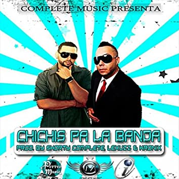 Chichis Pa La Banda