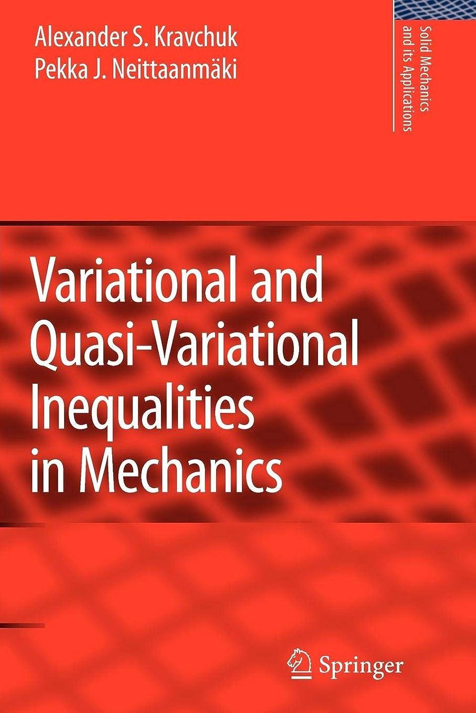 未使用半島キウイVariational and Quasi-Variational Inequalities in Mechanics (Solid Mechanics and Its Applications)