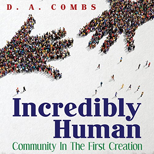 Incredibly Human audiobook cover art