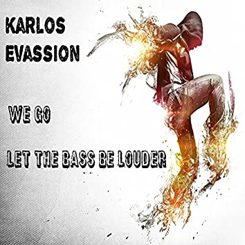 Let The Bass Be Louder