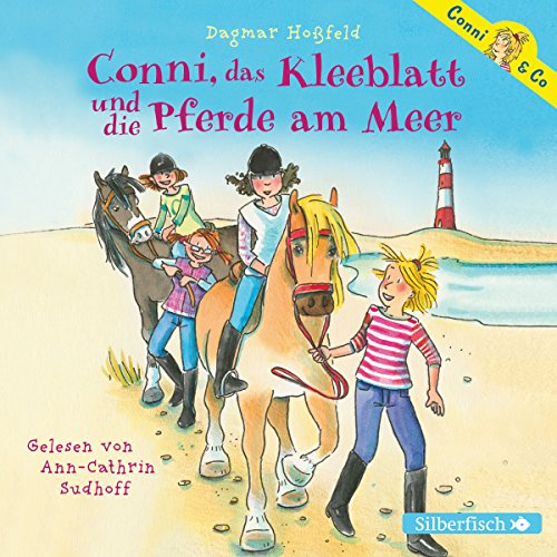 Conni, das Kleeblatt und die Pferde am Meer (Conni & Co 11) audiobook cover art