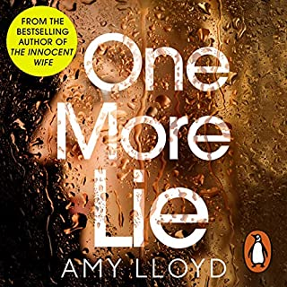 One More Lie                   By:                                                                                                                                 Amy Lloyd                               Narrated by:                                                                                                                                 Joe Gaminara,                                                                                        Tamaryn Payne                      Length: 8 hrs and 52 mins     54 ratings     Overall 4.5
