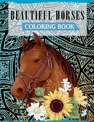 Beautiful Horses Coloring Book A Fun Coloring Book For Horse Lovers Featuring Adorable Horses product image