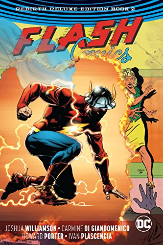 Flash: The Rebirth Deluxe Edition Book 2. Rebirth