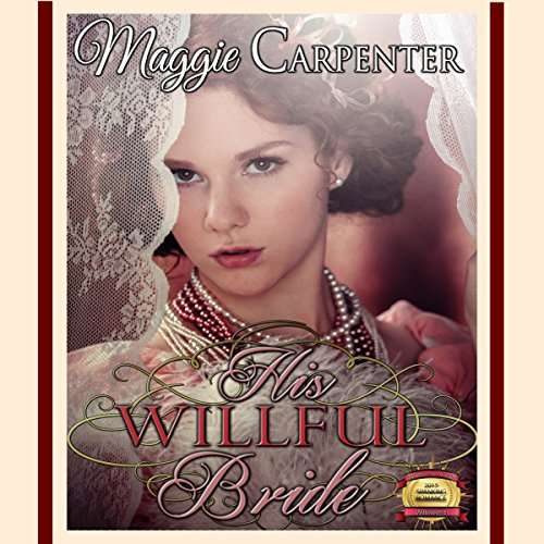 His Willful Bride audiobook cover art