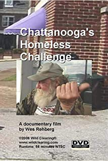 Chattanooga's Homeless Challenge - a documentary by Wes Rehberg