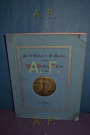 Kredit-Anstalt in St. Gallen, nach f�nfzig Jahren 1855-1905 : Gesch�ftliches und Pers�nliches.