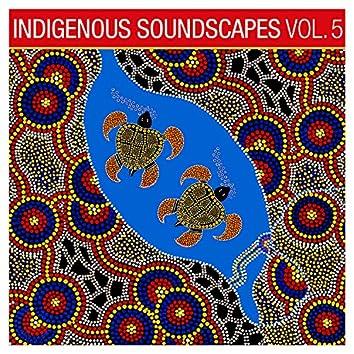 Indigenous Soundscapes, Vol. 5