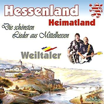 Hessenland Heimatland - Die schönsten Lieder aus Mittelhessen