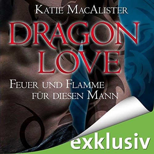 Feuer und Flamme für diesen Mann (Dragon Love 1) audiobook cover art