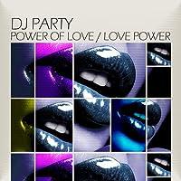 Power of Love/Love Power