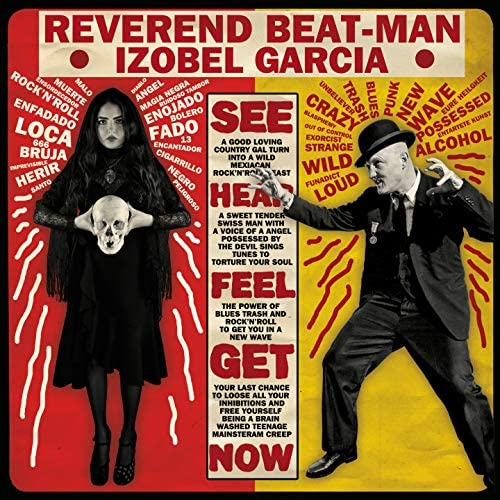 Reverend Beat-Man, Izobel Garcia
