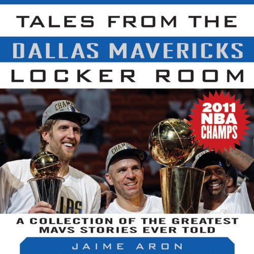 Couverture de Tales from the Dallas Mavericks Locker Room