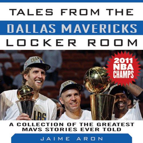 Tales from the Dallas Mavericks Locker Room audiobook cover art