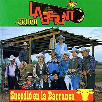 Sucedió en la Barranca