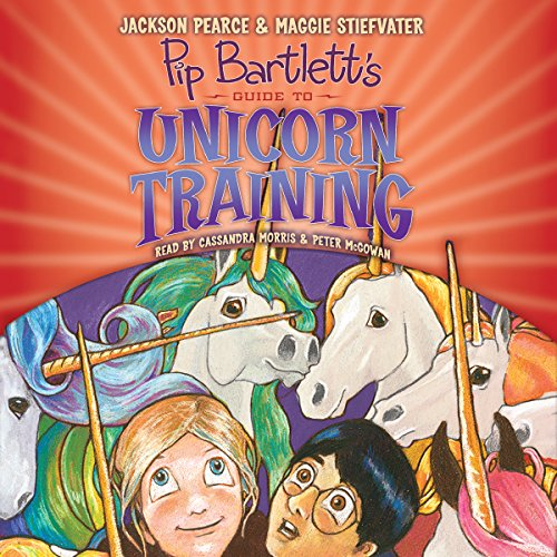 Pip Bartlett's Guide to Unicorn Training audiobook cover art