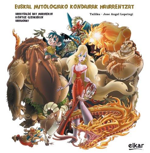 Euskal mitologiako kondairak haurrentzat (Euskal Mitologia haurrentzat)